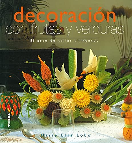 9788430565450: Decoracion Con Frutas Y Verduras (Vida Natural)