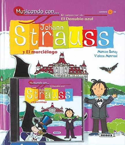 9788430566860: Musicando Con Johann Strauss Y El Murcielago