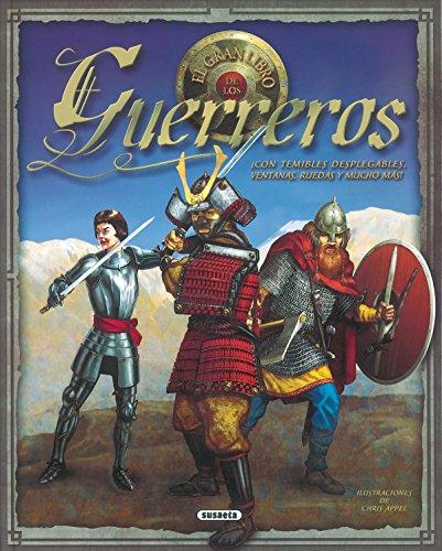 9788430566976: El gran libro de los guerreros (Desplegables Asombrosos)