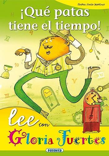 9788430567171: Que Patas Tiene El Tiempo. Lee Con.... (Lee Con Gloria Fuertes)
