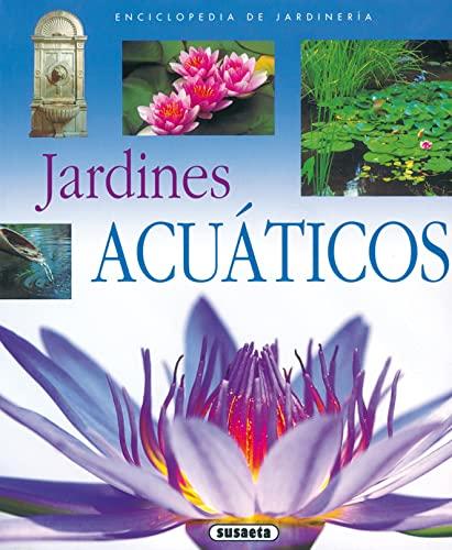 Jardines acuáticos (Enciclopedia de jardinerà a): AA.Vv.