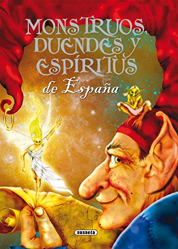 9788430568345: Monstruos, duendes y espíritus de España (Seres Fantásticos Y Mitológico)
