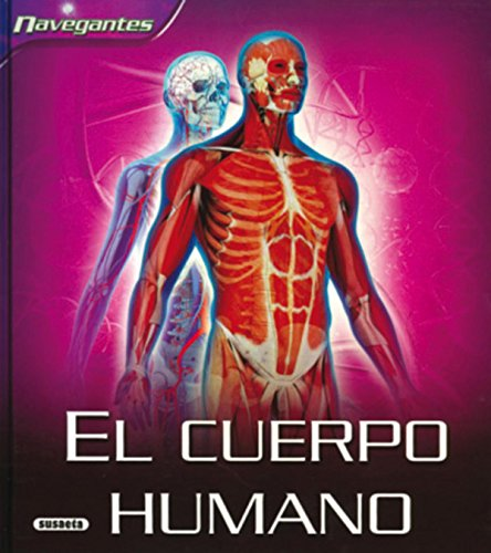 9788430568901: El cuerpo Humano/ Human Body (Navegantes/ Navigators) (Spanish Edition)