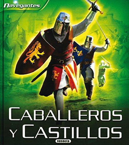 9788430568932: Caballeros y castillos (Navegantes)