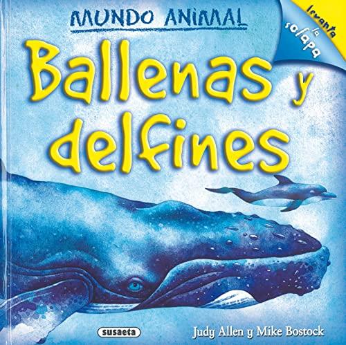 9788430569281: Ballenas y delfines/ Whales and Dolphins (Mundo Animal/ Animal World) (Spanish Edition)