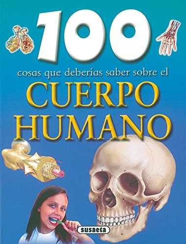 9788430570058: Cuerpo Humano,100 Cosas Que Deberias Saber (100 Cosas Que Deberías Saber)