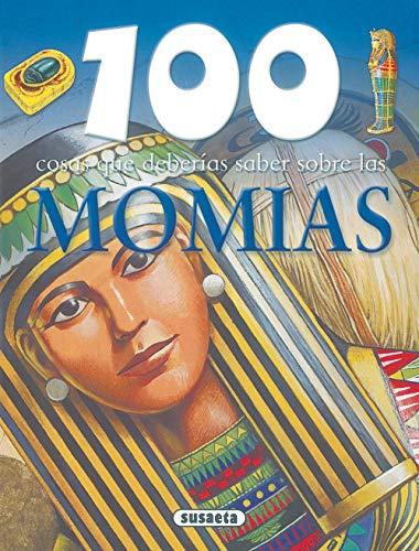 9788430570096: 100 cosas que deberias saber sobre Momias / 100 Facts on Mummies (100 cosas que deberias saber sobre / 100 Facts on) (Spanish Edition)