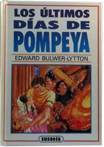 9788430571475: Los Ultimos Dias de Pompeya