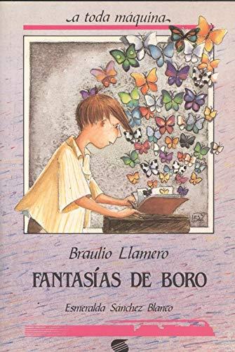 Fantasias de boro: Llamero, Braulio [Autor]