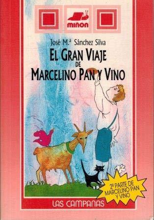 El gran viaje de Marcelino Pan y: Sanchez-Silva, Jose Maria
