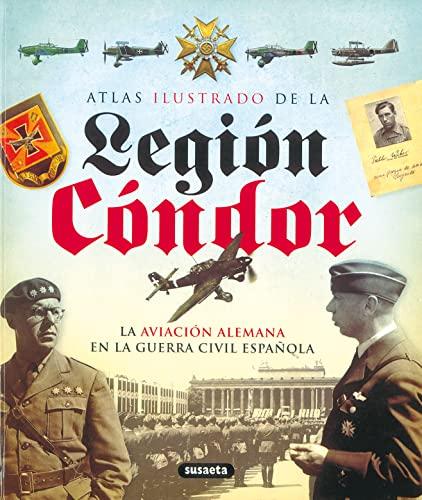 Atlas ilustrado de la Legión Cóndor. - Susaeta, Equipo
