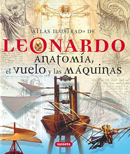 9788430572779: Leonardo Anatomia,El Vuelo,Atlas Ilustrado