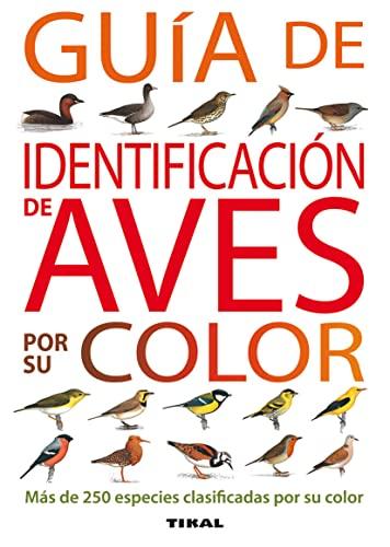 9788430572809: Guia De Identificacion De Aves Por Su Color (Guías Practicas)