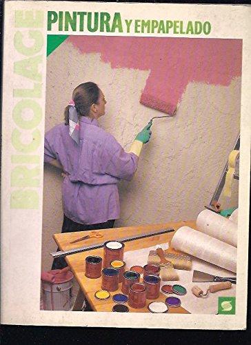 Bricolage, pintura y empapelado