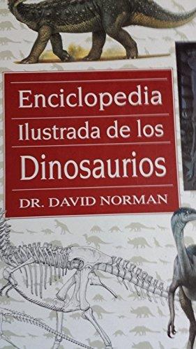 9788430573462: Enciclopedia ilustrada de los dinosaurios