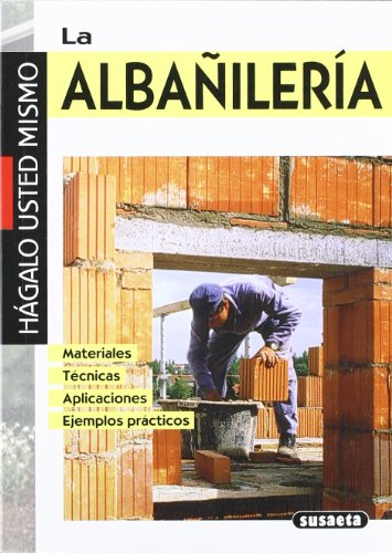 9788430575213: La albañilería (Hágalo Usted Mismo)