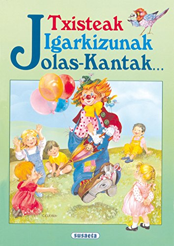 9788430576494: Txisteak Igarkizunak Jolas-Kan (Chistes,Acert.,Adiv. - Euskera)