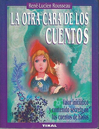 9788430576777: La Otra Cara de Los Cuentos (Spanish Edition)