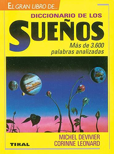 9788430576982: Diccionario Sueños (Gran Libro) (Diccionario De Los Sueños)