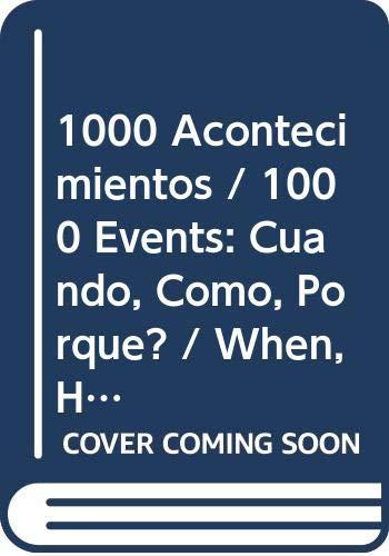 1000 Acontecimientos / 1000 Events: Cuando, Como,: Sala, Virginio; Cusin,