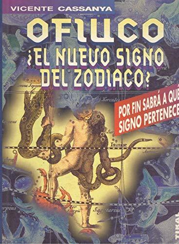 9788430578405: Ofiuco, El Nuevo Signo Del Zodiaco?