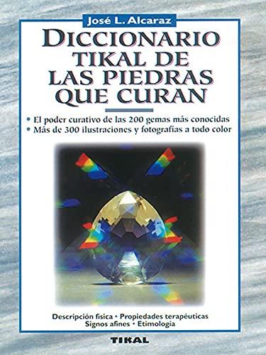 9788430579709: Diccionario De Las Piedras Que Curan (Naturismo)
