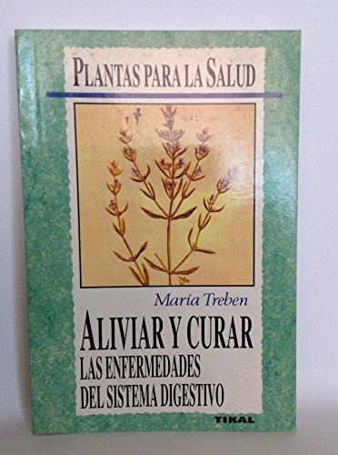 Aliviar y Curar - Sistema Digestivo (Spanish: Maria Treben