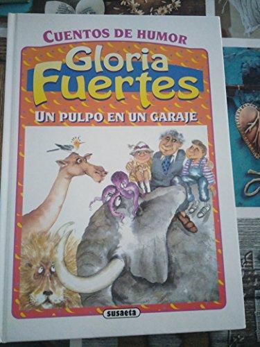 9788430579877: Pulpo en un garaje, un - cuentos de humor (Gloria Fuertes)