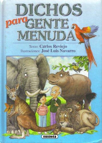 9788430579914: Dichos Para Gente Menuda (Spanish Edition)