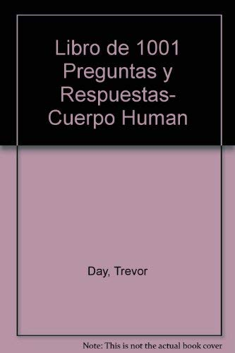 9788430580323: 1001 Preguntas y respuestas sobre el cuerpo humano