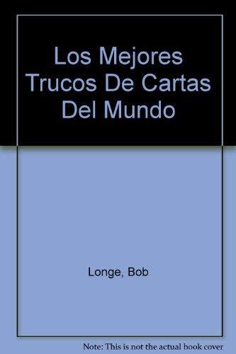 9788430581016: Los Mejores Trucos De Cartas Del Mundo (Spanish Edition)