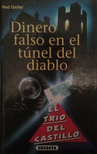 9788430581139: Dinero Falso En El Tunel del Diablo (Spanish Edition)