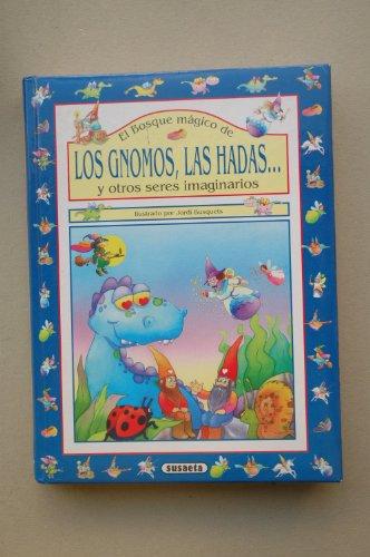 9788430581245: Bosque Magico de Los Gnomos, Las Hadas (Spanish Edition)