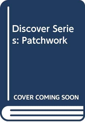 9788430581283: Discover Series: Patchwork