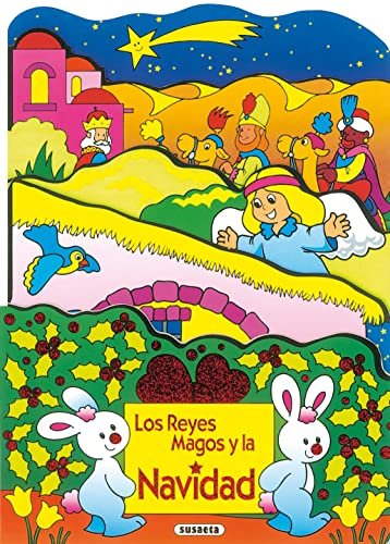 Los Reyes Magos y la Navidad (Libros: Inc. Susaeta Publishing