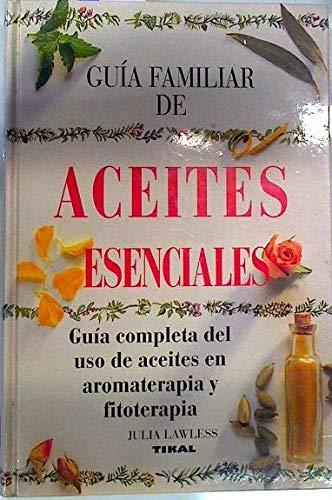 9788430586646: Guia Familiar de Aceites Esenciales (Spanish Edition)