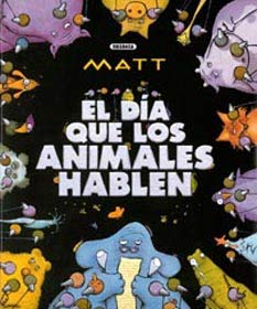9788430586929: Dia que los animales hablen, el (Grandes Libros)