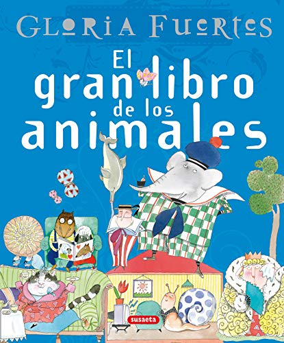 El Gran Libro de los Animales: Gloria Fuertes