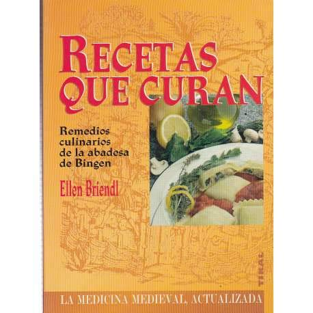 9788430588695: Recetas que curan - remedios culinarios de la abadesa de bingen