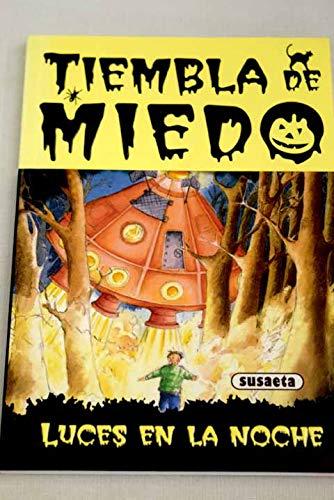 9788430588893: Luces En La Noche Tiembla de Miedo (Spanish Edition)