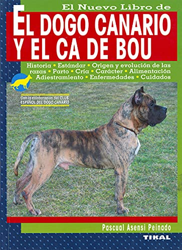 9788430588992: El Nuevo Libro de el Dogo Canario y el Ca de Bou