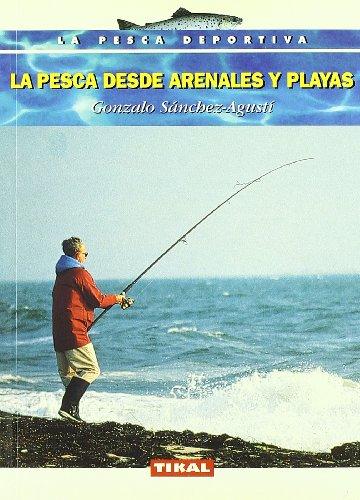 9788430589456: La pesca desde arenales y playas
