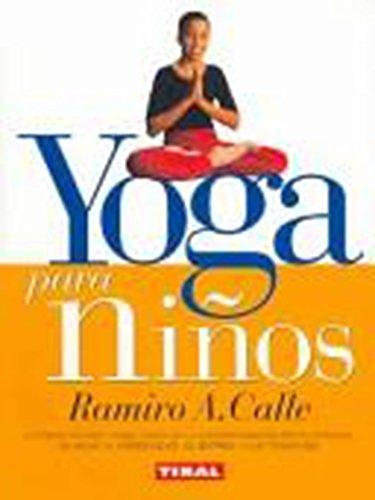 9788430591060: Yoga Para Ninos/Yoga for Kids (Naturismo) (Spanish Edition)