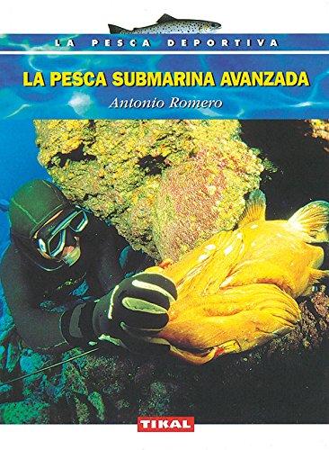 9788430591251: La pesca submarina avanzada / Advanced spearfishing (Spanish Edition)