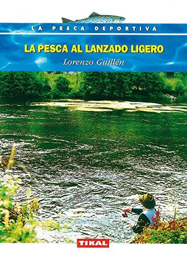 9788430592159: La pesca al lanzado ligero / Light Tackle Fishing (Spanish Edition)