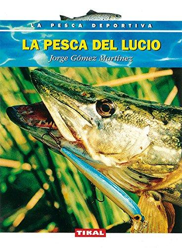 9788430592807: Pesca Del Lucio (La Pesca Deportiva)