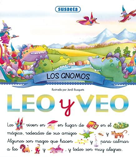 Leo Y Veo Los Gnomos/ I Read: Jordi Busquets