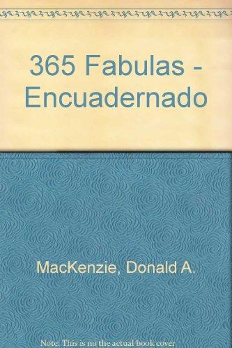 365 Fabulas - Encuadernado (Spanish Edition): MacKenzie, Donald A.