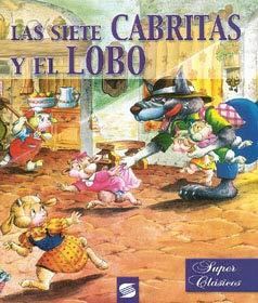 Las Siete Cabritas y El Lobo (Super: Susaeta
