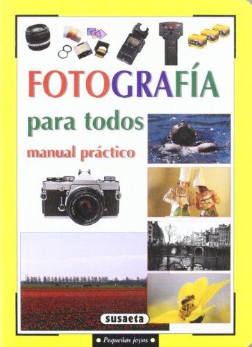 Fotografia para todos : manual práctico